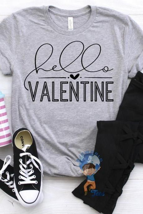 Hello Valentine T-shirt, Valentine's Day, Ladies' Valentine's Day T-shirt