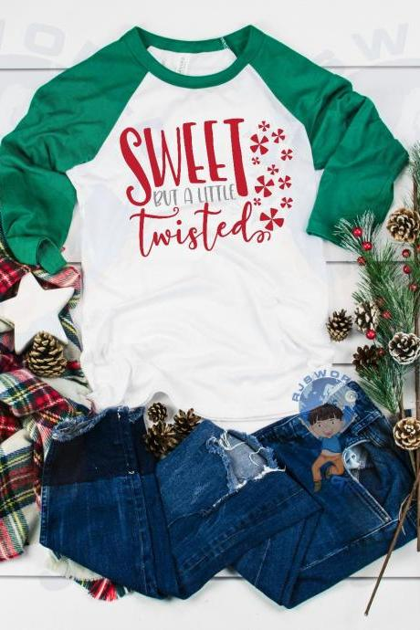 Christmas Shirt, Funny Adult Christmas Shirt, Sweet But A Little Twisted Christmas T-shirt, Raglan Christmas Shirt