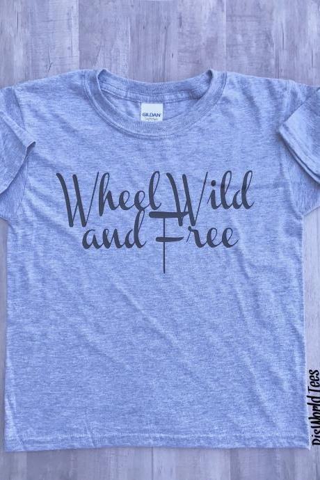 Wheel Wild and Free Tee, Wheels Tshirt, Wheelchair Tshirt, Disability Tshirt, Spina Bifida Tshirt